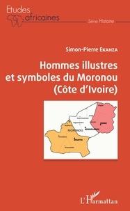 Simon-Pierre Ekanza - Hommes illustres et symboles du Moronou (Côte d'Ivoire).