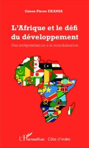 LAfrique et le défi du développement - Des indépendances à la mondialisation.pdf
