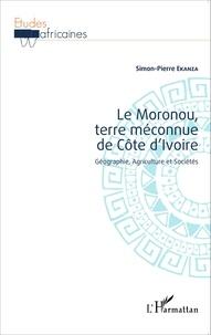 Le Moronou, terre méconnue de Côte dIvoire - Géographie, agriculture et sociétés.pdf