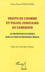 Droits de lhomme et police judiciaire au Cameroun - La protection du suspect dans le code de procédure pénale.pdf