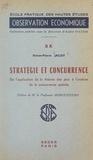 Simon-Pierre Jacot et  École Pratique des Hautes Étud - Stratégie et concurrence - De l'application de la théorie des jeux à l'analyse de la concurrence spatiale.