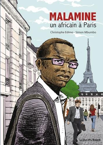 Simon-Pierre Mbumbo et Christophe Edimo - Malamine - Un Africain à Paris.