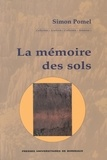 Simon Pomel - La mémoire des sols.