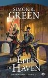 Simon R. Green - Darkwood Tome 2 : Les Epées de Haven.