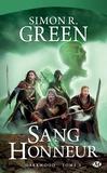 Simon R. Green - Darkwood Tome 5 : Sang et Honneur.