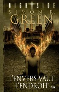 Simon R. Green - L'envers vaut l'endroit - Une histoire du Nightside.