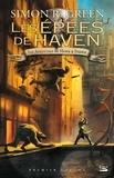 Simon R. Green - Les aventures de Hawk et Fisher L'intégrale Tome 1 : Les Epées de Haven.
