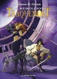Simon R. Green - Traquemort Tome 2 : La rébellion.