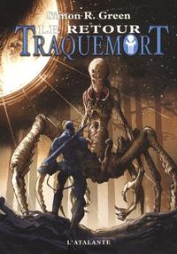 Simon R. Green - Traquemort Tome 7 : Le retour.
