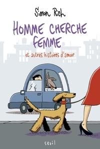Simon Rich - Homme cherche femme et autres histoires d'amour.
