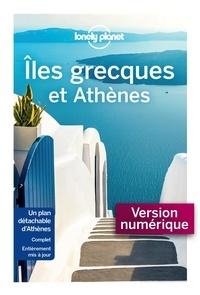 Simon Richmond et Kate Armstrong - Iles grecques et Athènes.