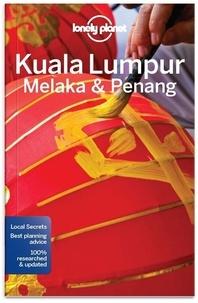 Simon Richmond et Isabel Albiston - Kuala Lumpur, Melaka & Penang.