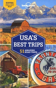 Simon Richmond et Kate Armstrong - USA's best trips - 51 amazing road trips.