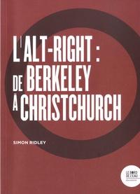 Simon Ridley - L'alt-right : de Berkeley à Christchurch.