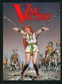 """Simon Rocca et Jean-Yves Mitton - Vae Victis ! Intégrale Tome 3 : Celtill, le Vercingétorix ; Adua, une louve hurle dans Avaricum ; Titus Labienus, le stratège ; Critovax, au-delà de l'ignominie ! ; Ambre à Alésia : """"Cursum perficio""""."""