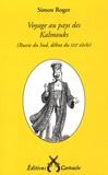 Simon Roger - Voyage au pays des Kalmouks - (Russie du Sud, début du XXIe siècle).