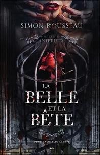 Simon Rousseau - La Belle et la Bête.