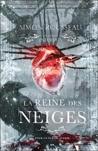 Simon Rousseau - La reine des neiges.