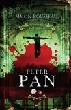 Simon Rousseau - Les contes interdits  : Peter Pan.