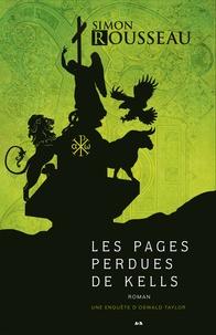 Simon Rousseau - Une enquête d'Oswald Taylor  : Les pages perdues de Kells.