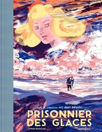 Simon Roussin - Prisonnier des glaces.