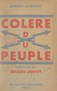 Simon Sabiani et Jacques Doriot - Colère du peuple.