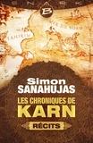 Simon Sanahujas - Les chroniques de Karn.