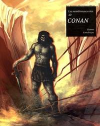Simon Sanahujas - Les nombreuses vies de Conan.