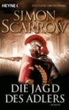 Simon Scarrow - Die Jagd des Adlers - Die Rom-Serie 7.