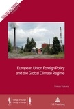 Simon Schunz - European Union Foreign Policy and the Global Climate Regime.