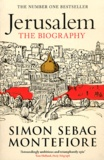 Simon Sebag Montefiore - Jerusalem - The Biography.