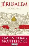 Simon Sebag Montefiore - Jérusalem.