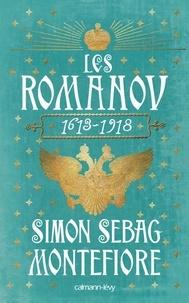 Les Romanov 1613 - Simon Sebag Montefiore - Format ePub - 9782702156728 - 18,99 €