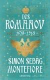 Simon Sebag Montefiore - Les Romanov - 1613-1918.
