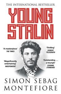 Simon Sebag Montefiore - Young Stalin.