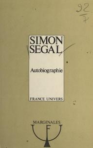Simon Segal et Pierre Osenat - Autobiographie.