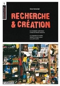 Simon Seivewright - Recherche et création.