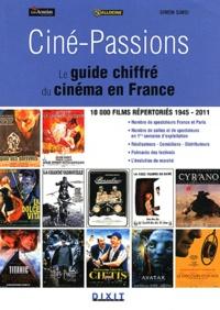 Simon Simsi - Ciné-Passions - Le guide chiffré du cinéma en France.