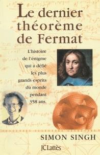 Simon Singh - Le dernier théorème de Fermat.