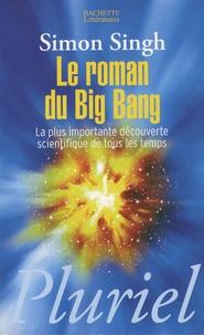Coachingcorona.ch Le roman du Big Bang - La plus importante découverte scientifique de tous les temps Image