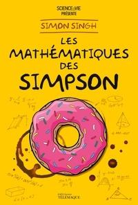 Simon Singh et Elisabeth Busser - Les mathématiques des Simpson.