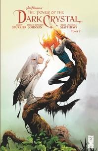 Simon Spurrier et Phillip Kennedy Johnson - The power of the Dark Crystal Tome 2 : .