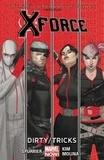 Simon Spurrier et Rock-He Kim - X-Force - Book 1, Dirty/Tricks.