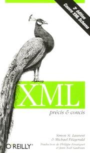 Simon St Laurent et Michael Fitzgerald - XML.