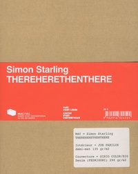Simon Starling - Thereherethenthere, Simon Starling - 2 volumes.