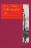 Simon Stevin - De la vie civile 1590.