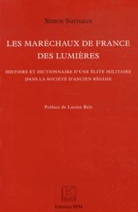 Les maréchaux de France des Lumières - Histoire et dictionnaire dune élite militaire dans la société dAncien Régime.pdf