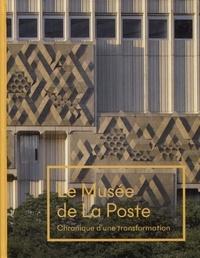 Simon Texier - Le Musée de La Poste - Chronique d'une tranformation.