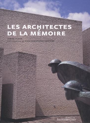 Simon Texier - Les architectes de la mémoire.