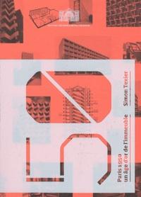 Simon Texier - Paris 1950 - Un âge d'or de l'immeuble.